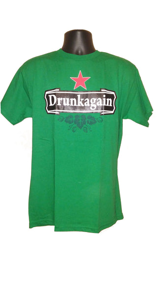 T-Shirt - Drunk Again