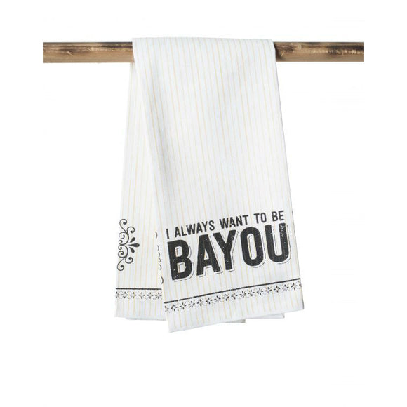 I Always Want To Be Bayou