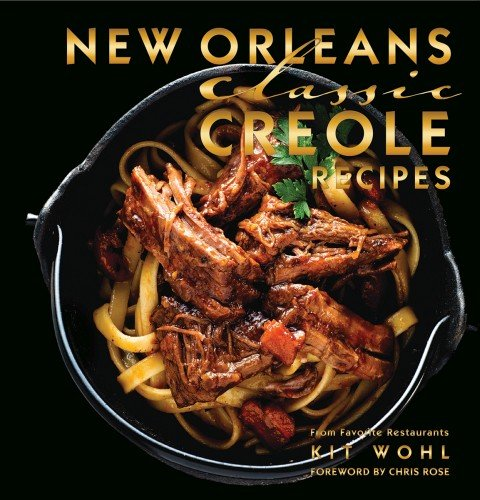 Kit Whol New Orleans Classic Creole Cookbook