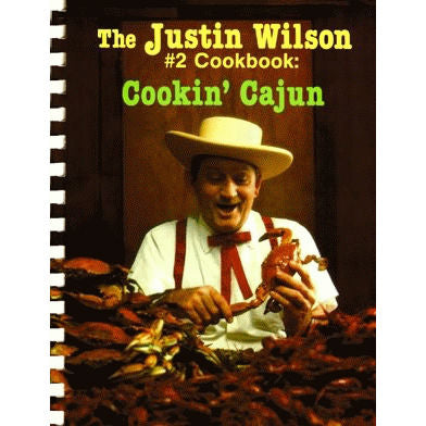The Justin Wilson #2 Cookbook: Cookin' Cajun