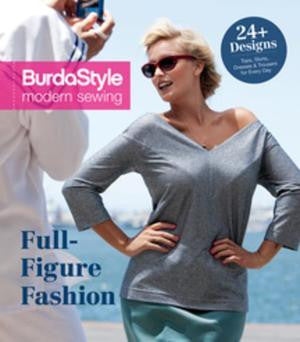 BurdaStyle Modern Sewing Full-Figured Fashion: 24 Plus-Size Patterns for Everyday