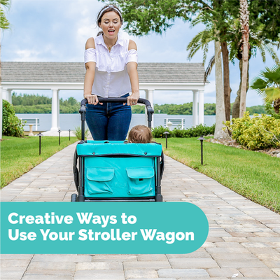 Creative Ways to Use Your Stroller Wagon