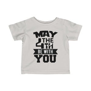 Infant Fine Jersey Tee MAY THE 4TH BE WITH YOU