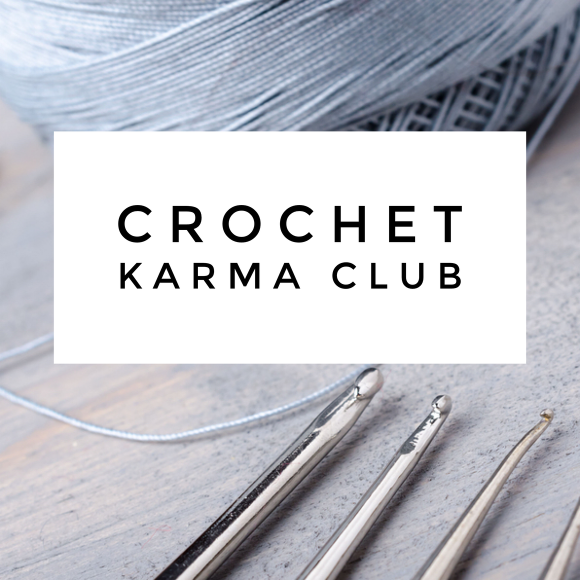 CROCHET KARMA CLUB CARD | 1 two-and-a-half session | All Skill Levels | Work on a Project | Group Crochet Classes