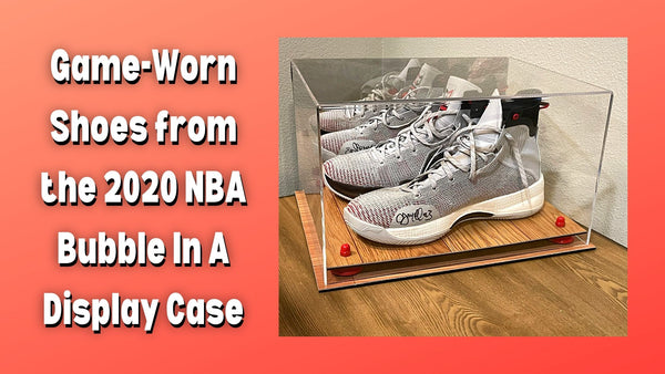 Game-Worn Shoes from the 2020 NBA Bubble In A Display Case