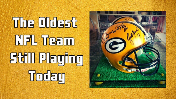 The Oldest NFL Team Still Playing Today
