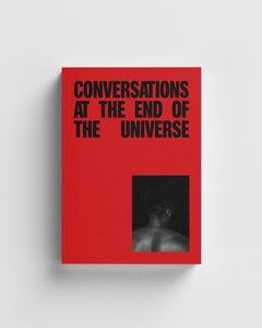 Conversations at the end of the universe