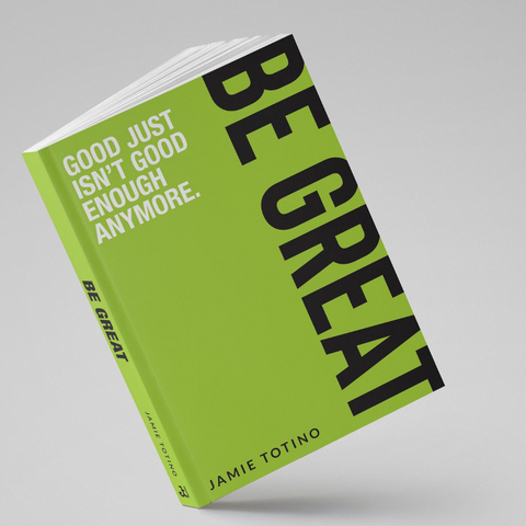 Be Great The Book