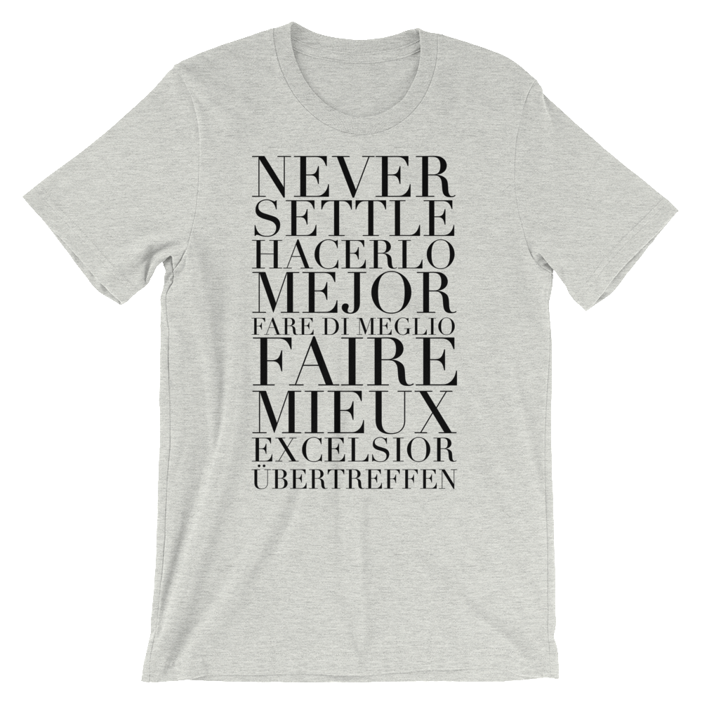 BeYouTees® Never Settle graphic tee (black type)