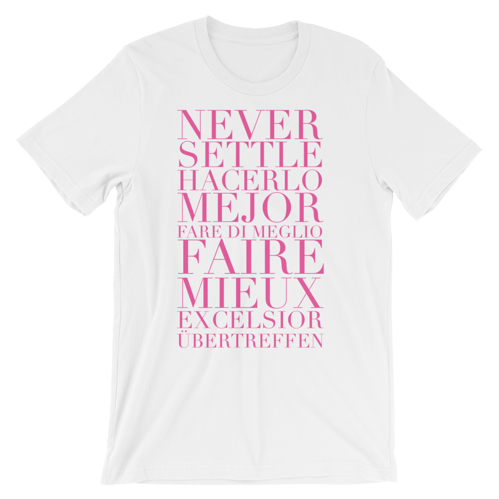 BeYouTees® Never Settle graphic tee (pink type)