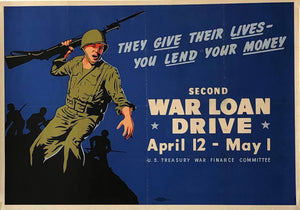 They Give Their Lives - You Lend Your Money - Second War Loan Drive