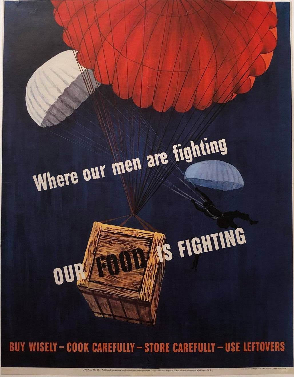 Where our men are fighting OUR FOOD IS FIGHTING