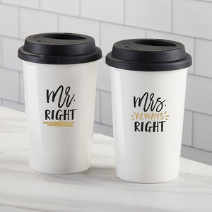 Mr. Right & Mrs. Always Right 15 oz. Ceramic Travel Mug (Set of 2)