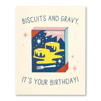 BISCUITS AND GRAVY BIRTHDAY CARD