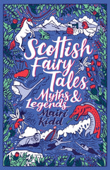 Scottish Fairy Tales, Myths and Legends