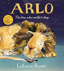 Arlo: The Lion Who Couldn't Sleep