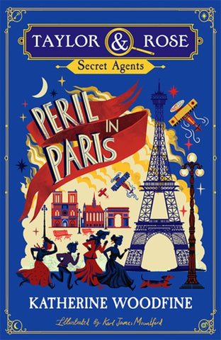 Taylor & Rose Secret Agents: Peril in Paris