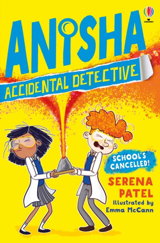 Anisha Accidental Detective: Schools Cancelled