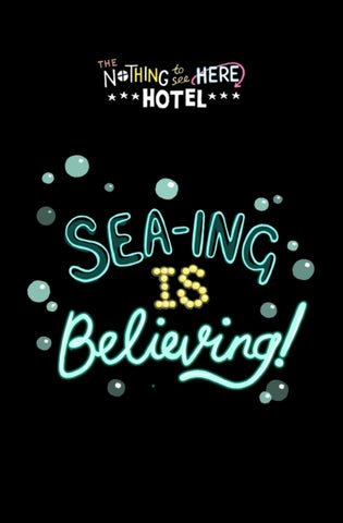 The Nothing to See Here Hotel: Sea-ing is Believing!
