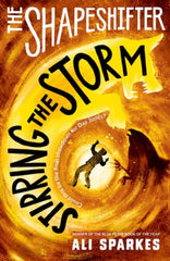 The Shapeshifters: Stirring the Storm