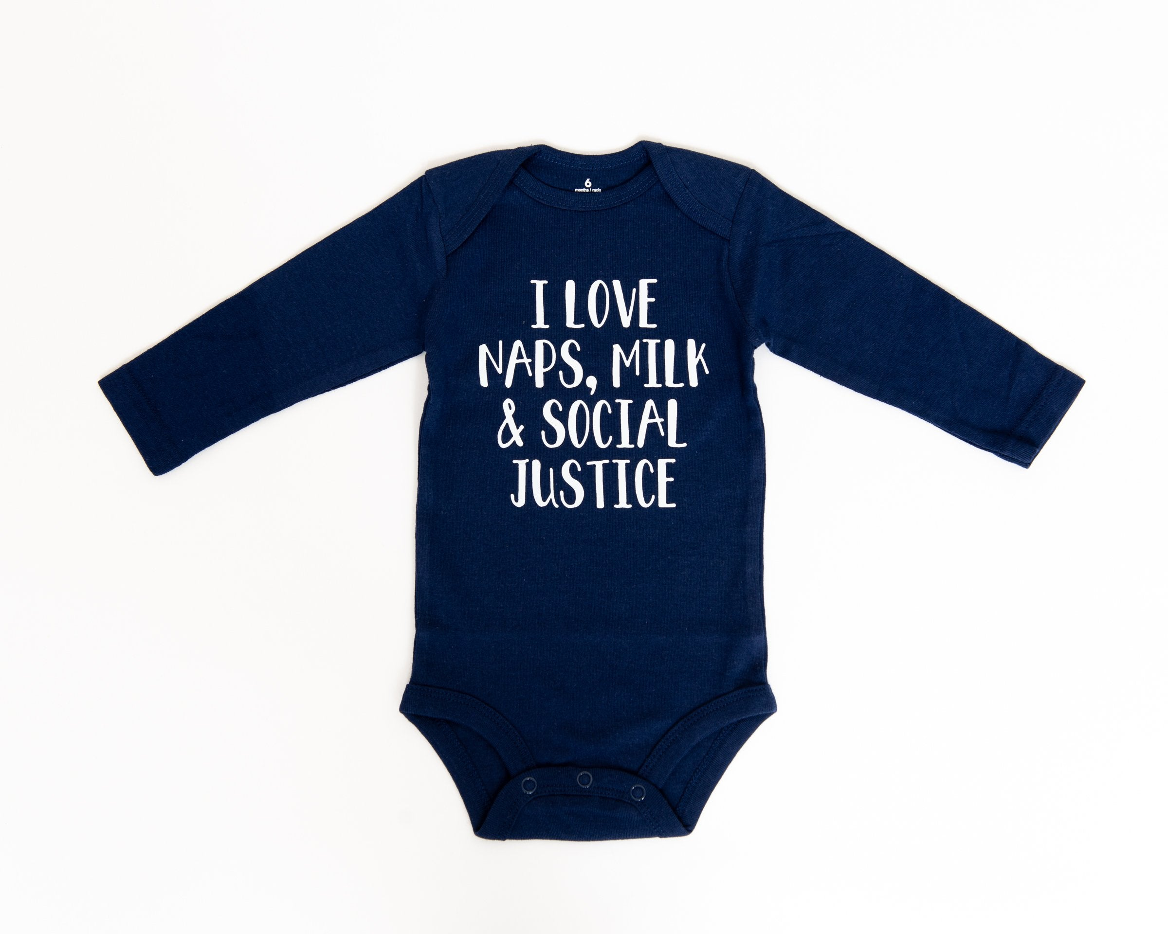I Love Naps, Milk, and Social Justice Bodysuits