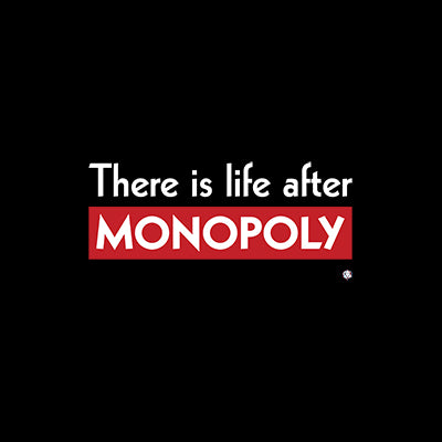 Life After Monopoly