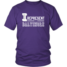 Load image into Gallery viewer, I Represent Baltimore