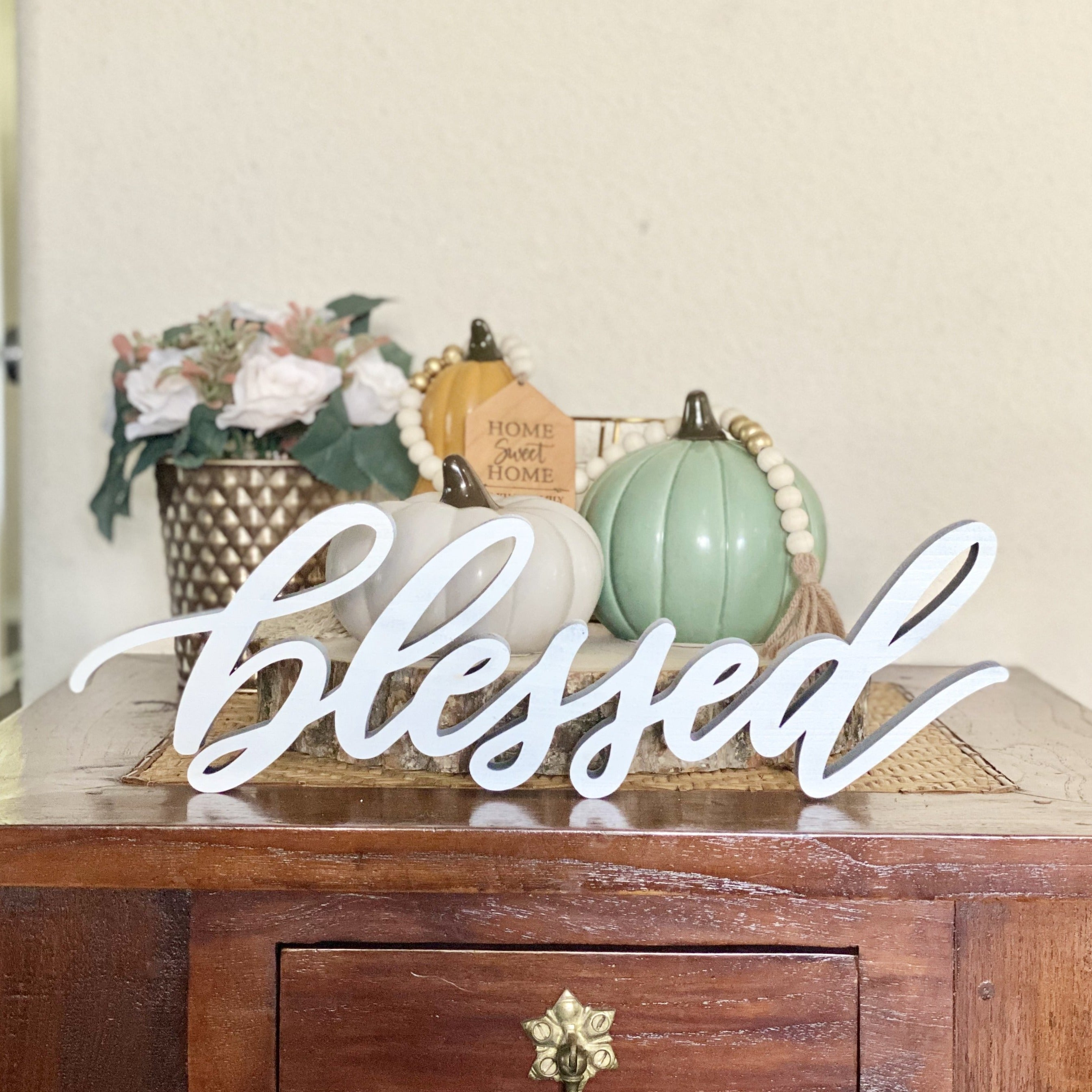 "Free standing ""blessed"" sign."