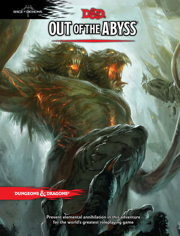 Dungeons & Dragons 5th Edition - Out Of The Abyss