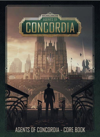 Agents of Concordia RPG Core Rulebook