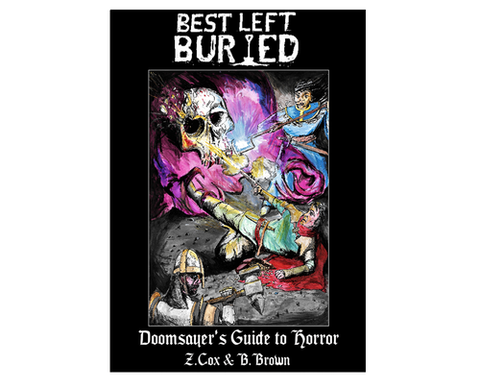 Best Left Buried - Doomsayer's Guide To Horror