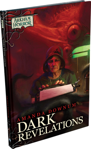 Dark Revelations - Arkham Horror Novellas