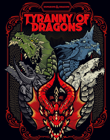 Dungeons & Dragons 5th Edition - Tyranny of Dragons Limited Edition Cover