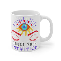 Trust Your Intuition Third Eye Mug 11oz