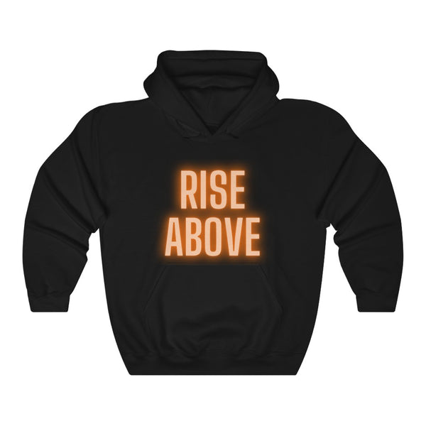 Rise Above Hoodie