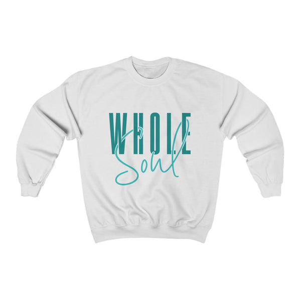 Whole Soul Sweatshirt