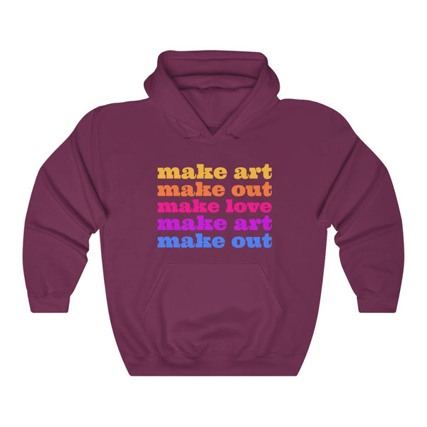 Make Art Make Love Hoodie