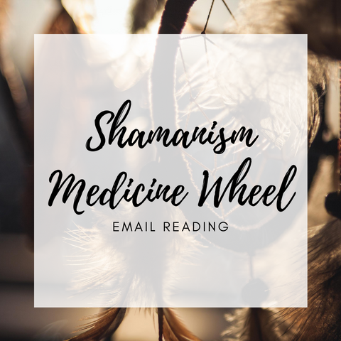 Shamanism Medicine Wheel Email Reading