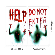 Load image into Gallery viewer, 2PCS Haunted House Giant Bloody Eerie Wall Door Window Poster Halloween Party Suppliers Do Not Enter halloween Decoration