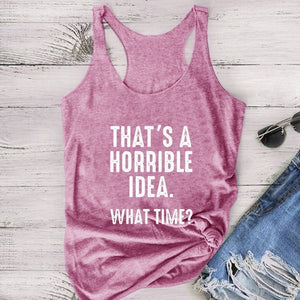 XS-5XL Plus Size Tank Top THAT'S A HORRIBLE IDEA WHAT TIME Letter Print Summer Fashion Women Vest Sleeveless Casual T-shirt Loose Cotton Tank Top Basic Tee Shirt Sport Yoga Top