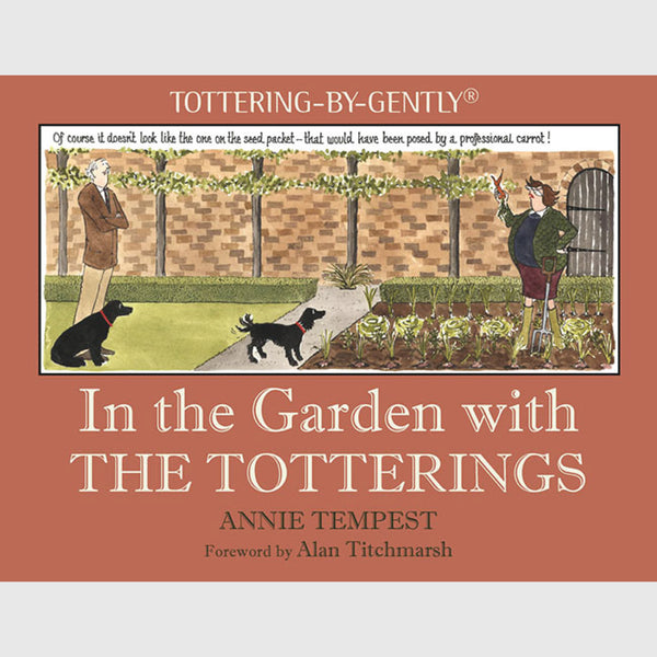 In the Garden with the Totterings - Hardback Book