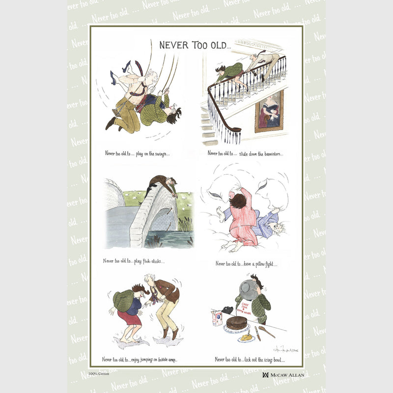Tottering by Gently Never Too Old cotton tea towel
