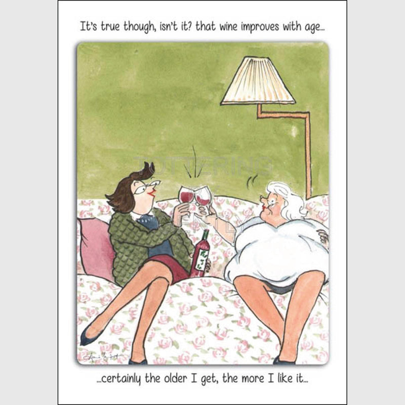 Tottering by Gently Greeting Card - Happy Birthday, Wine improves with age
