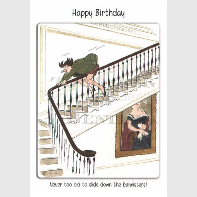 Never too old to slide down the bannisters Birthday Card