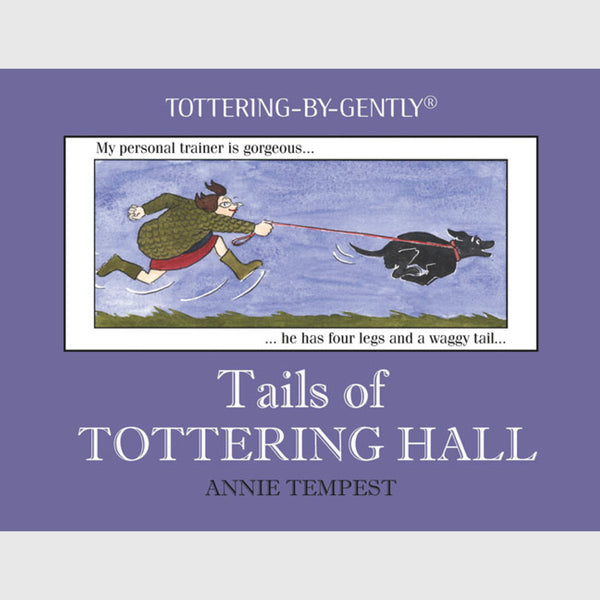 Tails of Tottering Hall - Hardback Book