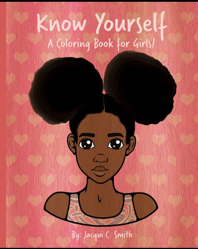 Know Yourself: A Coloring Book for Girls