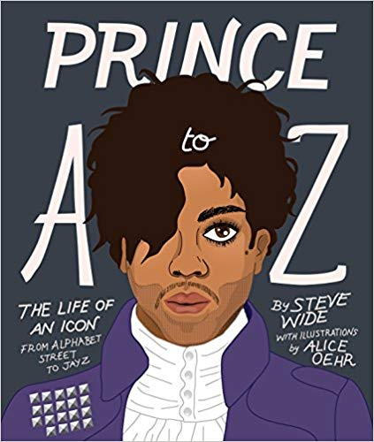 Prince A to Z: The Life of An Icon