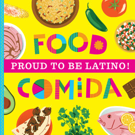 Proud To Be Latino! Food/Comida