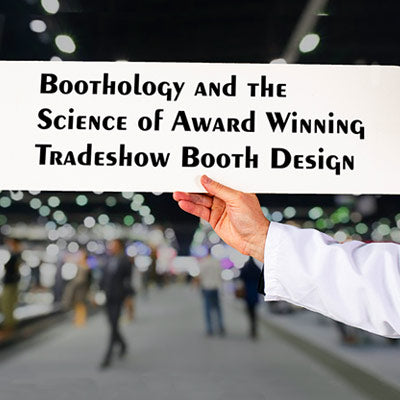 Boothology and the Science of Effective Tradeshow Booth Design