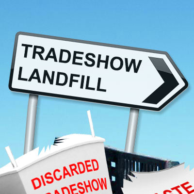 Don't Be A Tradeshow Polluter - Represent Your Company Accurately With A Green Tradeshow Booth Design